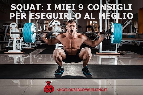 Squat: 9 consigli per una corretta esecuzione
