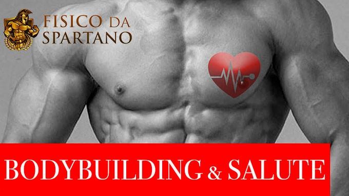 Ecco perché il Bodybuilding ti garantirà una salute di ferro per sempre
