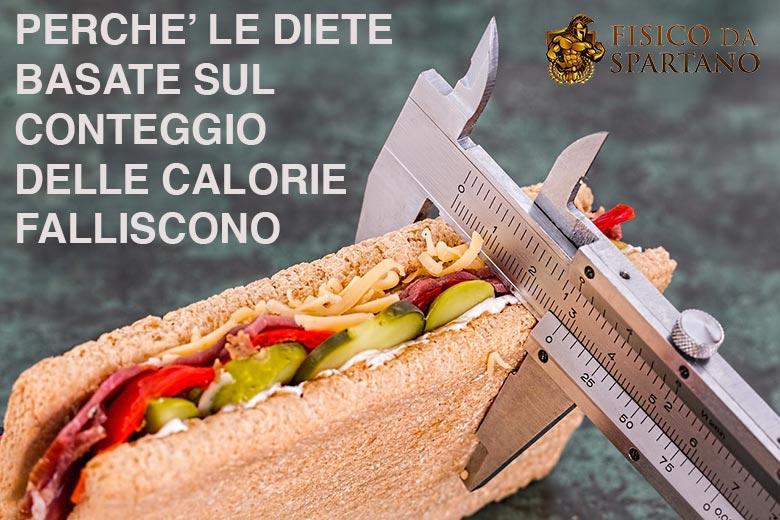 Ecco perché le diete basate sul conteggio calorico sono destinate a fallire
