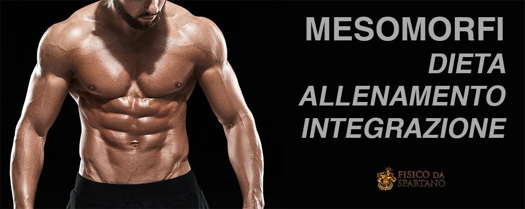Mesomorfi – Dieta, allenamento e integrazione