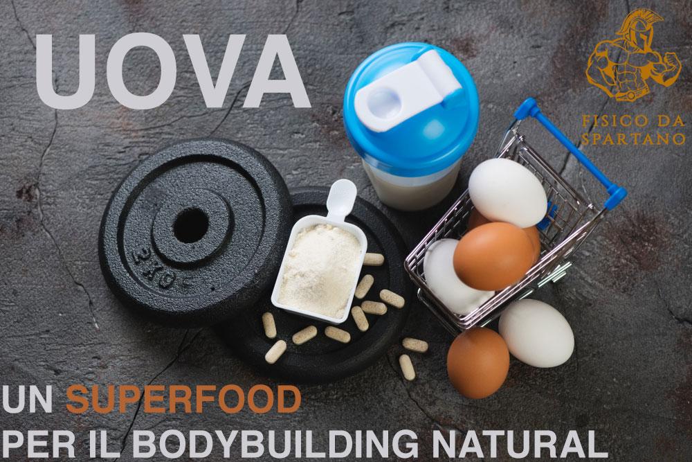 """Uova – Il tuo """"superfood"""" per il bodybuilding natural"""