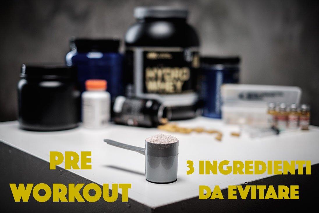 3 ingredienti che il tuo pre-workout non deve contenere (controlla l'etichetta)